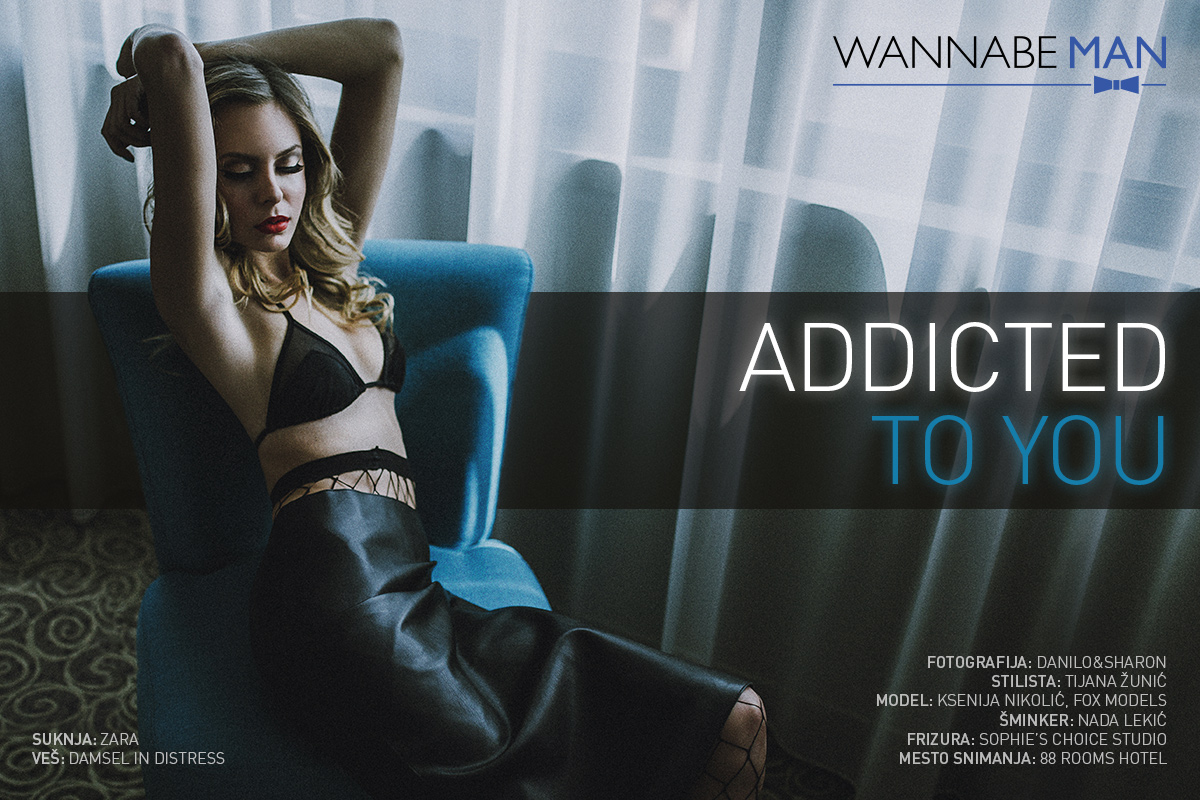 Wannabe Man editorijal: Addicted to You