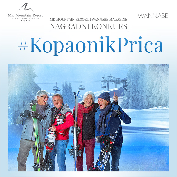 Wannabe MK Mountain Resort 670x670 4 MK Mountain Resort i Wannabe Magazine nagradni konkurs: #KopaonikPrica