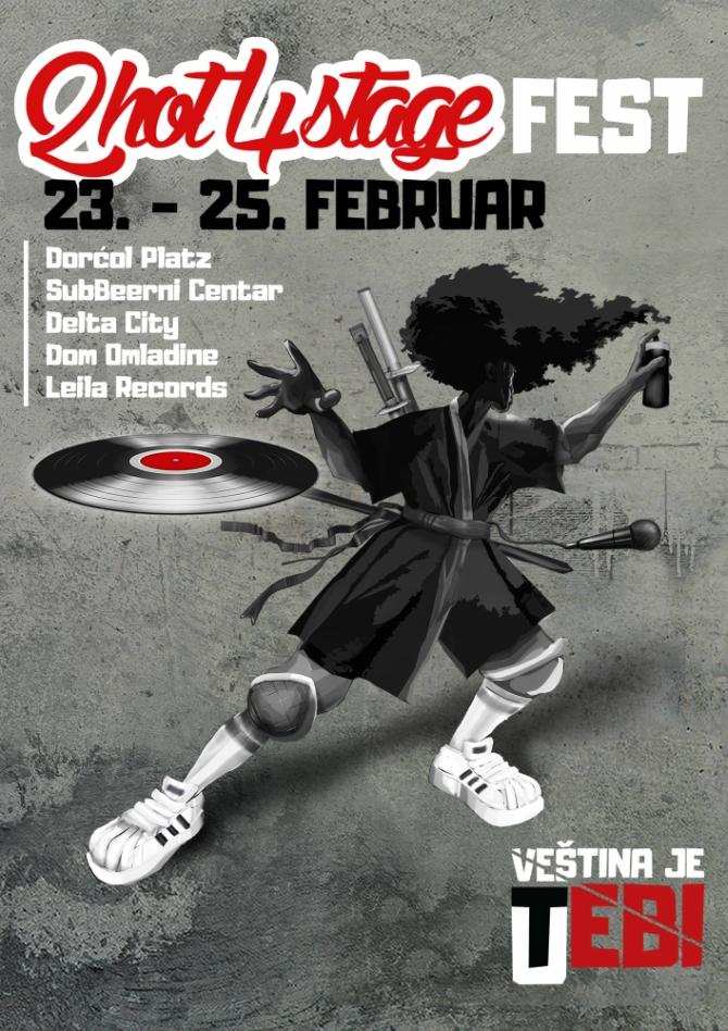 670 2hot4stage fest   jedan od najvećih hip hop događaja u regionu