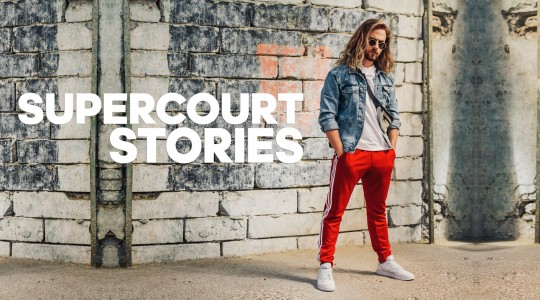 Supercourt Stories